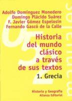 Historia del mundo clásico a través de sus textos. 1. Grecia (ebook)