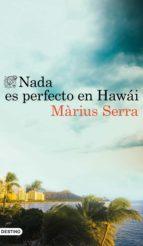 Nada es perfecto en Hawái (ebook)