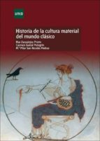 Historia de la cultura material del mundo clásico (ebook)