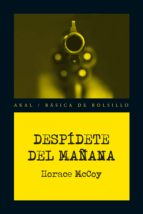 Despídete del mañana (ebook)