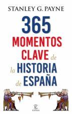 365 momentos clave de la historia de España (ebook)