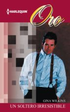 Un soltero irresistible (ebook)