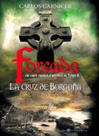 Forcada. La cruz de Borgoña (ebook)