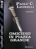 Omicidio in Piazza ​Grande (ebook)