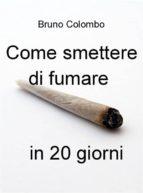 Come smettere di fumare in 20 giorni (ebook)
