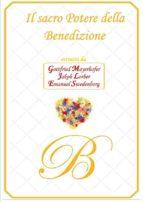 Il Sacro Potere della Benedizione (ebook)