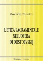 L'etica sacramentale nell'opera di Dostoevskij (ebook)