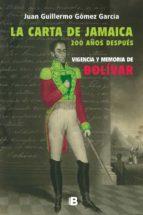 La carta de Jamaica. 200 años después (ebook)