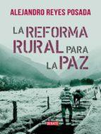 La reforma rural para la paz (ebook)