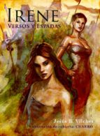 IRENE III VERSOS & ESPADAS (SERIE ROMÁNTICA) (ebook)
