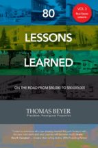 80 Lessons Learned - Volume III - Real Estate Lessons (ebook)