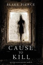 Cause to Kill (An Avery Black Mystery?Book 1)