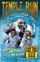 Temple Run: Arctic Rescue (ebook)