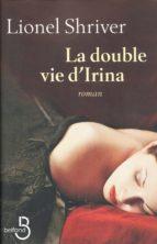 La Double Vie d'Irina (ebook)