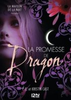 La promesse de Dragon : Inédit Maison de la Nuit (ebook)