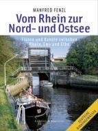 Vom Rhein zur Nord- und Ostsee