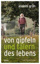 Von Gipfeln und Tälern des Lebens (ebook)