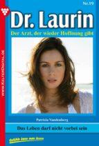 Dr. Laurin 19 - Arztroman