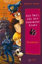 Ein Fall für die Schwarze Pfote: Piraten! (ebook)