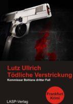 Tödliche Verstrickung (ebook)