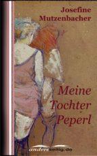 Meine Tochter Peperl (ebook)