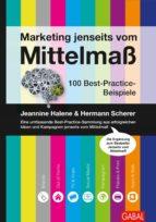 Marketing jenseits vom Mittelmaß (ebook)