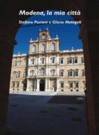 Modena, la mia città (ebook)
