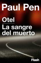 Otel   La sangre del muerto (Flash) (ebook)