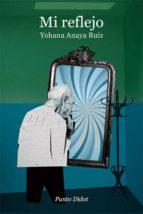Mi reflejo (ebook)