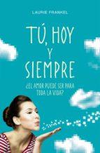 Tú, hoy y siempre (ebook)