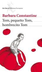 Tom, pequeño Tom, hombrecito Tom (ebook)