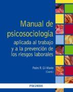 Manual de Psicosociología aplicada al trabajo y a la prevención de los riesgos laborales (ebook)