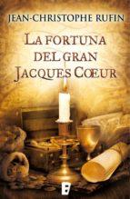 La fortuna del gran Jacques Coeur (ebook)
