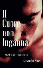 Il Cuore Non Inganna (Vers.Integrale) (ebook)