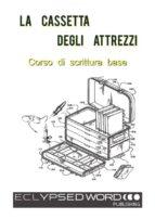 La Cassetta Degli Attrezzi (ebook)