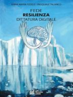 Fede, Resilienza, Dittatura Digitale (ebook)