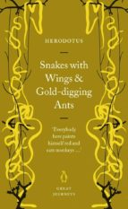 Snakes with Wings and Gold-digging Ants (ebook)