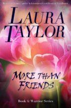 MORE THAN FRIENDS A Military Romance (Warrior Series, #4) (ebook)
