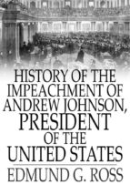 History of the Impeachment of Andrew Johnson (ebook)