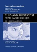 Psychopharmacology, An Issue of Child and Adolescent Psychiatric Clinics of North America (ebook)
