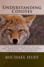 Understanding Coyotes