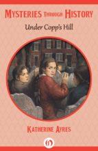 Under Copp's Hill (ebook)