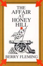 The Affair at Honey Hill (ebook)