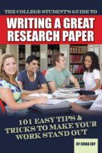 The College Student's Guide to Writing A Great Research Paper (ebook)
