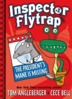 Inspector Flytrap in The President's Mane Is Missing (Book #2) (ebook)