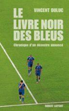 Le Livre noir des Bleus (ebook)