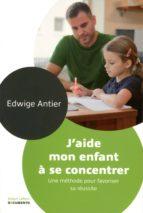 J'aide mon enfant à se concentrer (ebook)