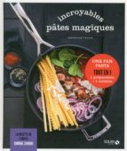 Incroyables pâtes magiques - Les délices de Solar (ebook)