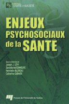 Enjeux psychosociaux de la santé (ebook)