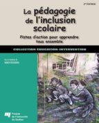 La pédagogie de l'inclusion scolaire, 2e édition (ebook)